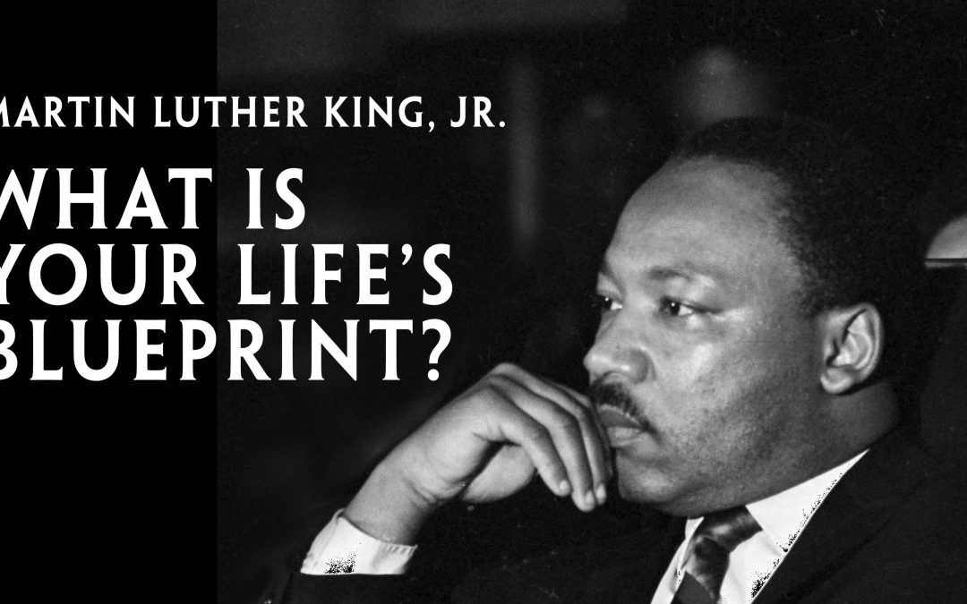 "MLK, Jr. ""What Is Your Life's Blueprint?"" Speech – Being the Best with Your Health"