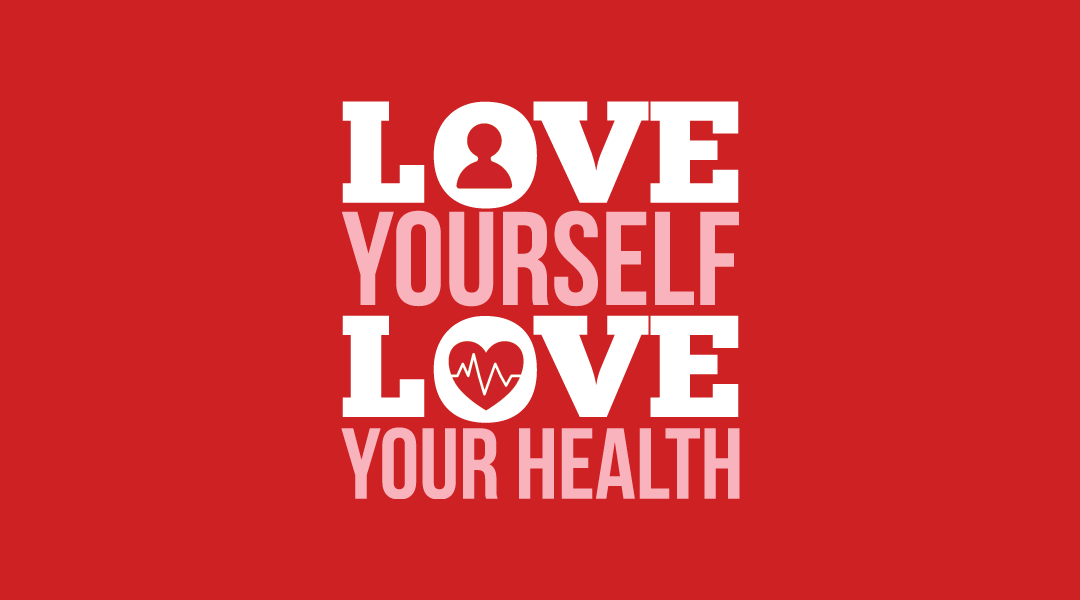 Love Your Body for the Sake of Your Health